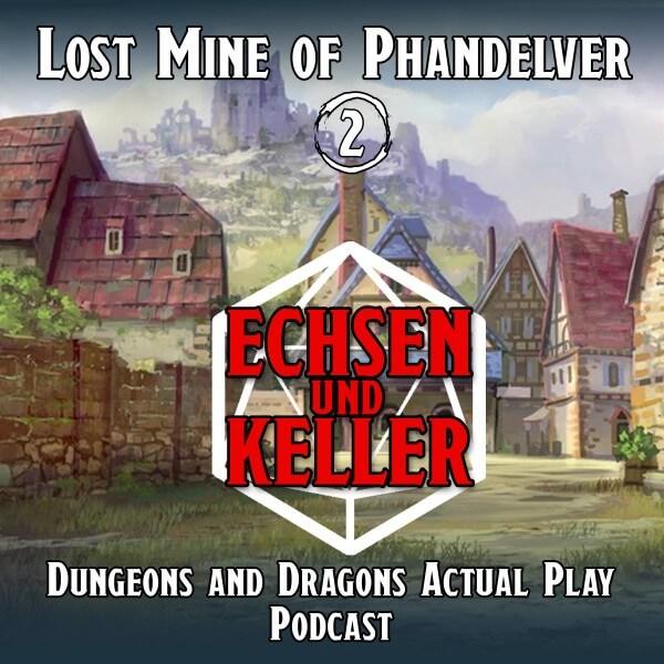 Echsen und Keller #1.02 - Lost Mine of Phandelver
