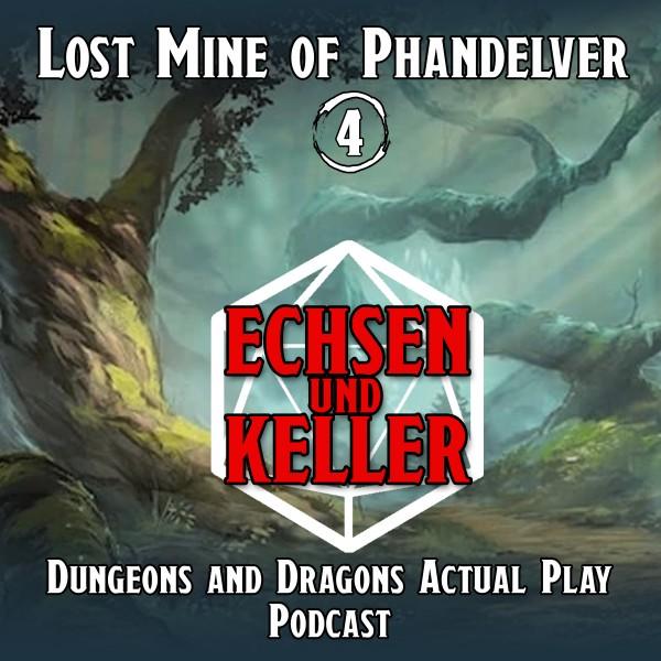 Echsen und Keller #1.04 - Lost Mine of Phandelver