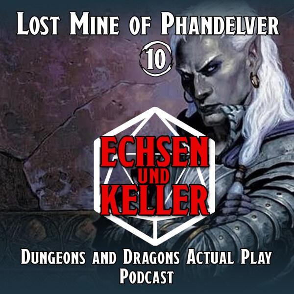 Echsen und Keller #1.10 - Lost Mine of Phandelver