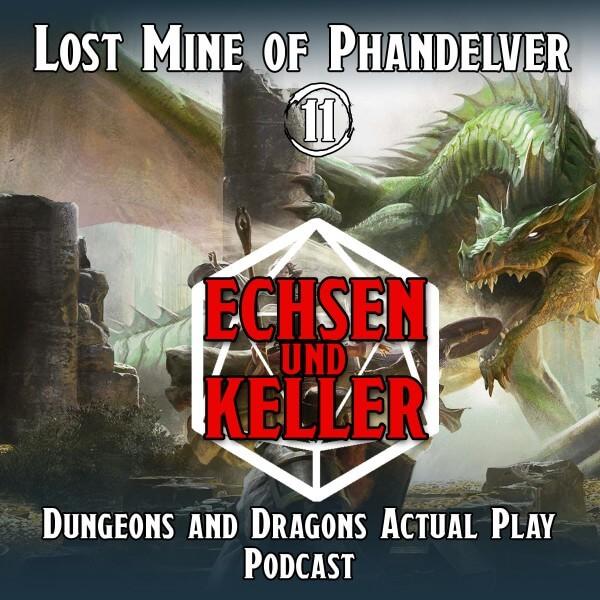 Echsen und Keller #1.11 - Lost Mine of Phandelver