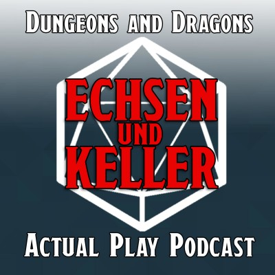 Echsen und Keller - Dungeons and Dragons Actual Play Podcast Cover