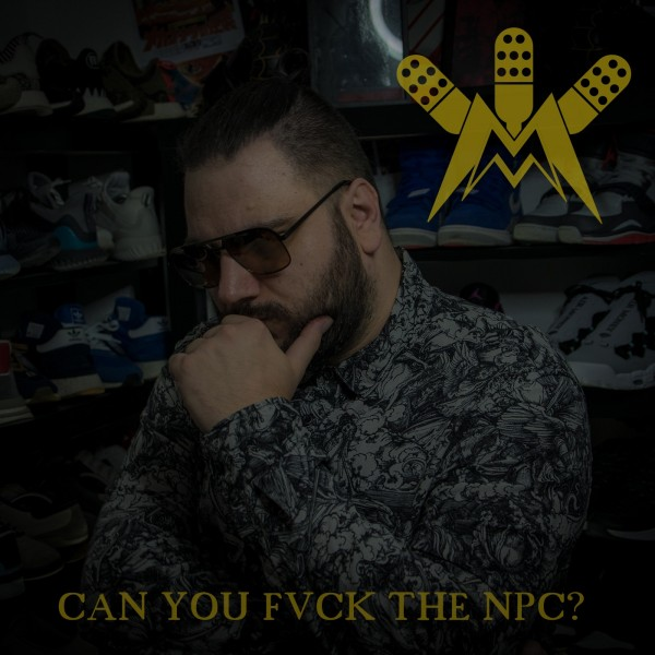 #052 - Can You Fvck The NPC?