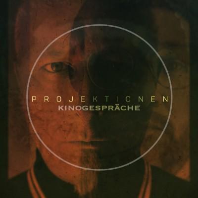 Projektionen - Kinogespräche Cover