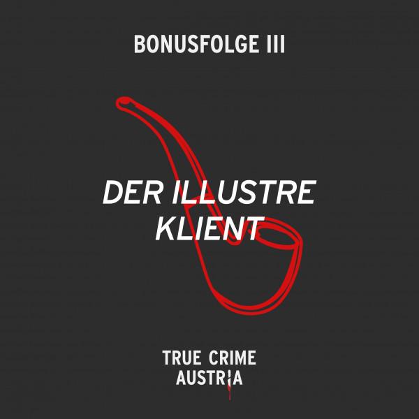 Bonus No 3 - Der illustre Klient