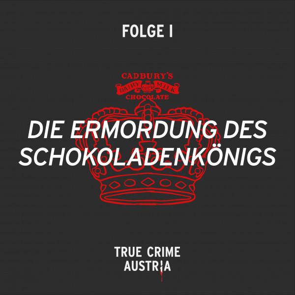 No 1 - Die Ermordung des Schokoladenkönigs