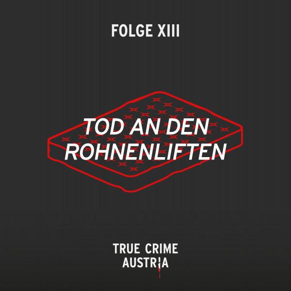 No 13 - Tod an den Rohnenliften