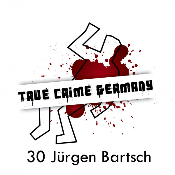#30 Kirmesmörder Jürgen Bartsch