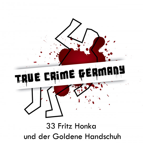 #33 Fritz Honka und der Goldene Handschuh