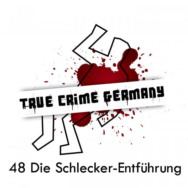 #48 Die Schlecker-Entführung
